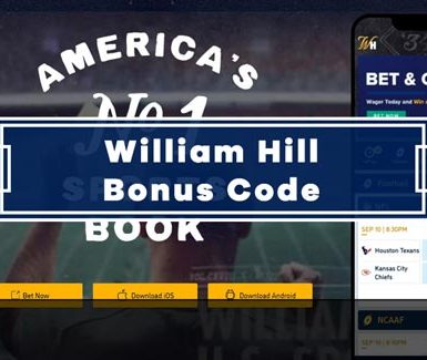 William Hill Bonus Code - Get $500 Risk Free Bet