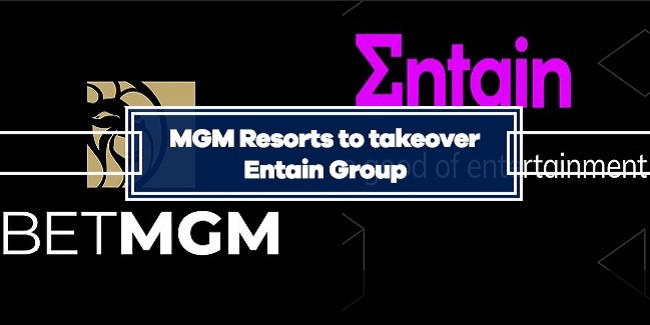 MGM Resorts International looking to acquire UK-based Entain Group